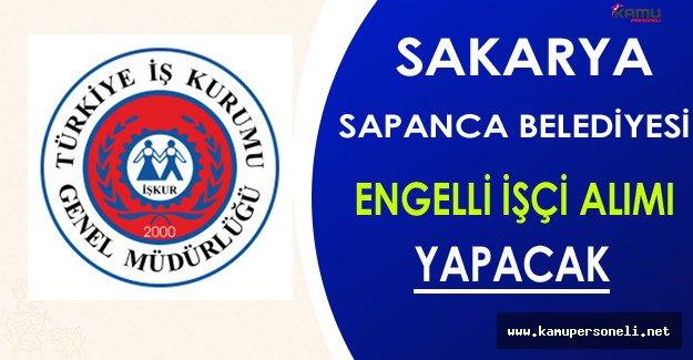 Sakarya/Sapanca Belediyesi En Az Lise Mezunu Engelli İşçi Alacak
