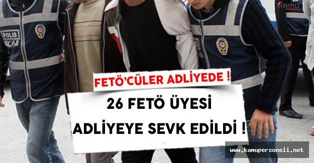 Samsun'da 26 FETÖ Üyesi Adliyeye Sevk Edildi
