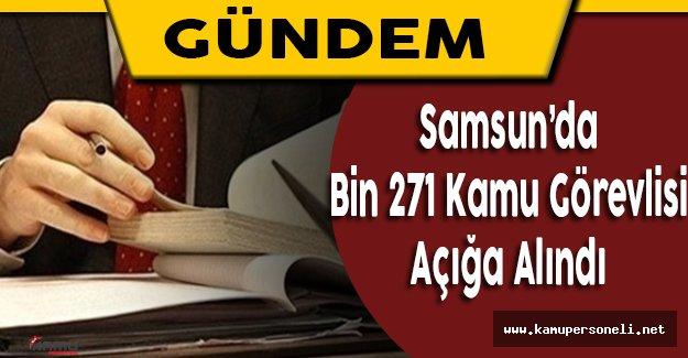Samsun'da Bin 271 Kamu Çalışanı Açığa Alındı