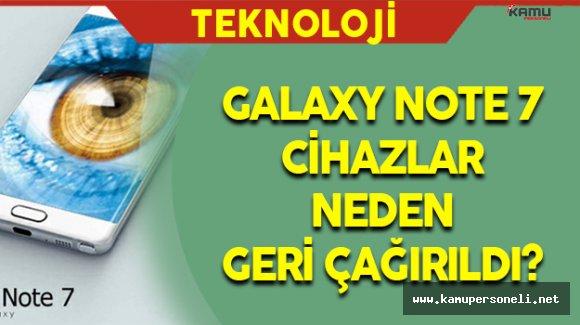 Samsung Galaxy Note 7 Cihazlar Neden Geri Çağırıldı?