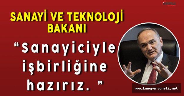 """Sanayi ve Teknoloji Bakanı Faruk Özlü: """" Sanayicilerle işbirliğine hazırız """""""