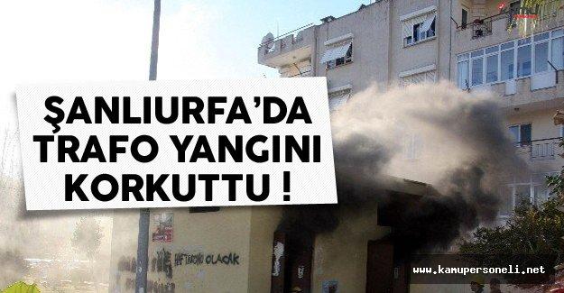 Şanlıurfa'da Trafo Yangını Paniğe Yol Açtı