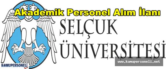 Selçuk Üniversitesi 41 Akademik Personel Alacak