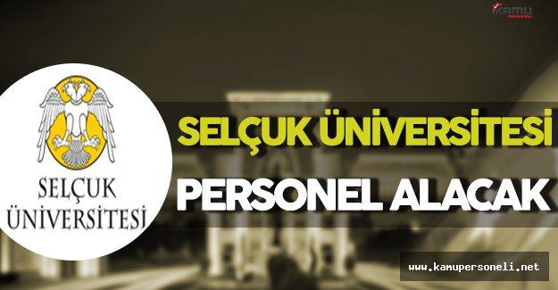 Selçuk Üniversitesi Personel Alımı Yapacak
