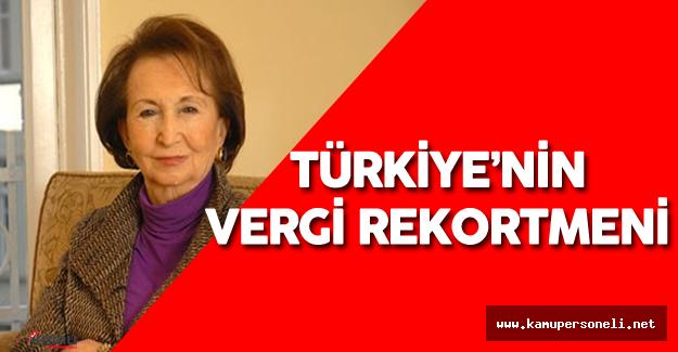 Semahat Arsel Türkiye'nin Vergi Rekortmeni Oldu - Semahat Arsel Kimdir?