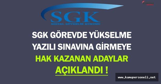 SGK Görevde Yükselme Sınavı (GYS) Yazılı Sınavına Girmeye Hak Kazanan Adaylar Açıklandı