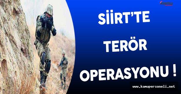 Siirt'te Terör Operasyonu Gerçekleştirildi