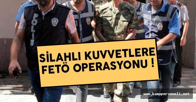 Silahlı Kuvvetlere FETÖ Operasyonu: 34 askeri personel göz altına alındı