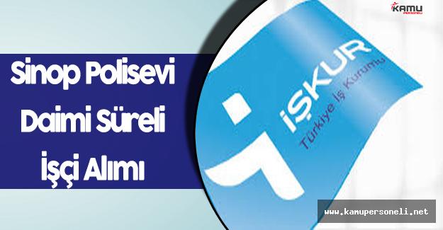 Sinop Polisevi En Az İlkokul Mezunu İşçi Alımı Yapacak
