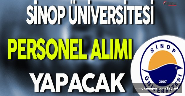 Sinop Üniversitesi Personel Alımı Yapacak
