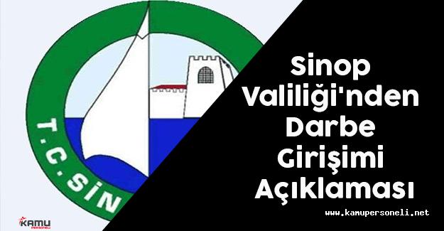 Sinop Valiliği'nden Darbe Girişimi Açıklaması Geldi
