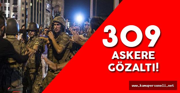 Şırnak'ta 309 Asker Gözaltında!
