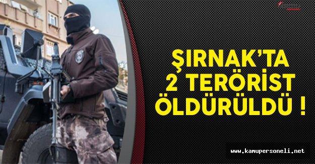 Şırnak Uludere'de 2 terörist etkisiz hale getirildi