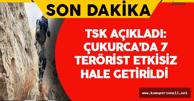 Son Dakika: 7 Terörist Etkisiz Hale Getirildi !