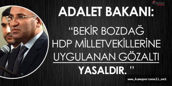 Son Dakika: Adalet Bakanından HDP Milletvekillerinin Gözaltına Alınmasına İlişkin Açıklama Geldi!