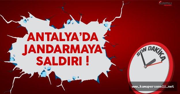 Son dakika: Antalya'da jandarma ekiplerine silahlı saldırı
