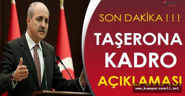 Son Dakika: Başbakan Yardımcısından Taşerona Kadro Açıklaması
