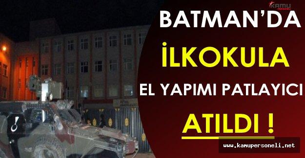Son Dakika: Batman'da İlkokula El Yapımı Patlayıcı Atıldı
