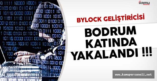 Son Dakika: Bylock Geliştiricisi Kıskıvrak Yakalandı
