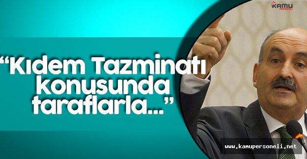 Son Dakika: Çalışma Bakanı'ndan Kıdem Tazminatı Açıklaması !
