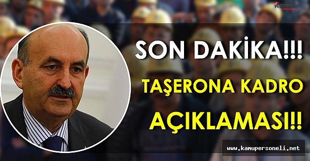 Son Dakika: Çalışma Bakanından Taşerona Kadro Verilecek Mi Sorusuna Yanıt!