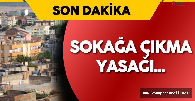 Son Dakika: Diyarbakır'da Sokağa Çıkma Yasağı