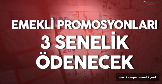 Son Dakika: Emekli Promosyonları 3 Senelik Toplu Ödenecek!