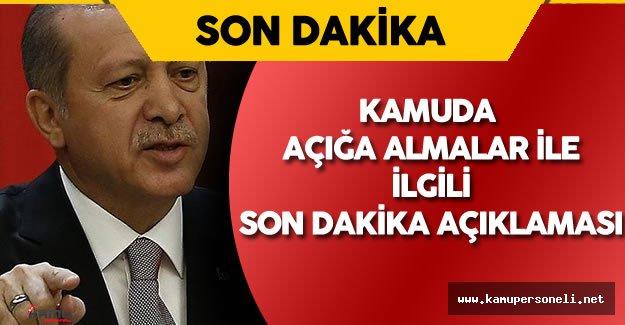 Son Dakika: Erdoğan'dan Kamuda Açığa Alınanlar İle İlgili Önemli Açıklama