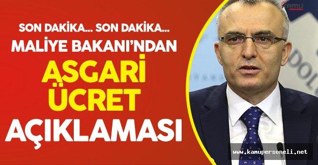 Son Dakika: Maliye Bakanından Asgari Ücret Açıklaması !