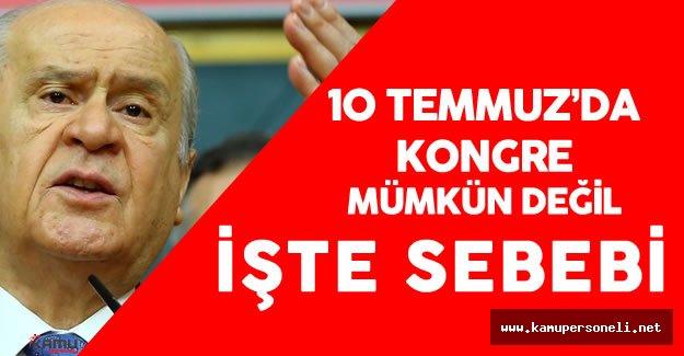 Son Dakika: MHP Genel Başkanı Devlet Bahçeli'den 10 Temmuz Kurultay Açıklaması
