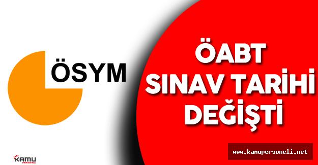 Son Dakika: ÖSYM'den ÖABT Sınav Tarihi Duyurusu - ÖABT Sınavı Ertelendi