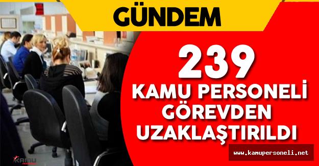 Son Dakika: Samsun'da 239 Kamu Personeli Görevden Alındı