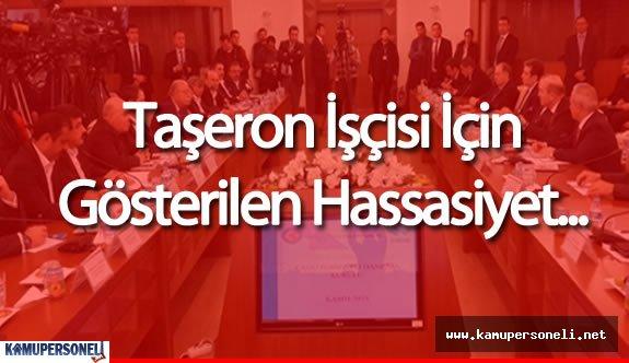 """Son Dakika : """"Taşeron Kadro Hassasiyeti 4/C' lilere de Gösterilmeli"""""""