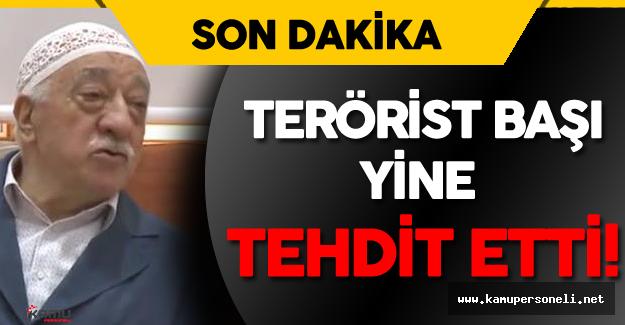 Son Dakika: Terörist Başı FETÖ'den Yine 14 Ağustos İması !