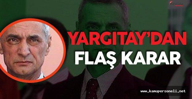 Son Dakika:  Yargıtay'dan Balyoz Sanıkları için FLAŞ Karar !