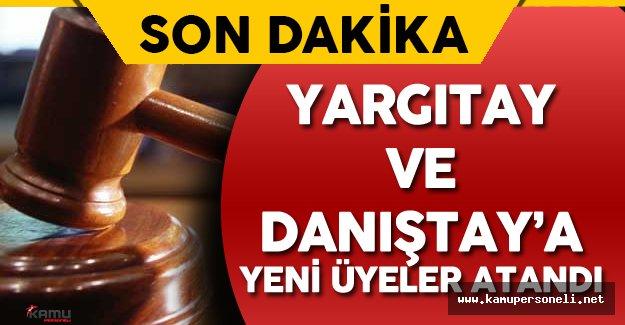 Son Dakika: Yüksek Yargıda Yeni Düzenleme ( Yargıtay'a 267, Danıştay'a 75 Üye Atandı)