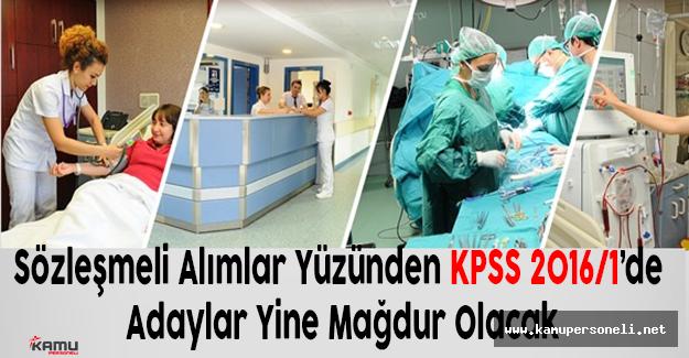 Sözleşmeli Alımlar Yüzünden KPSS 2016/1'de Adaylar Yine Mağdur Olacak