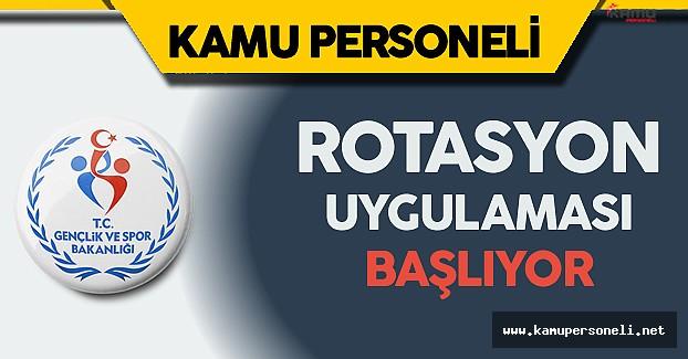 Spor Bakanlığı Rotasyon Uygulaması Başlatıyor
