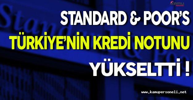 Standard & Poor's Türkiye'nin Kredi Notunu Yükseltti