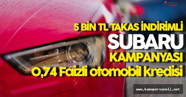 Subaru 5 Bin TL Takas İndirimli Araç Kampanyası Yürütüyor