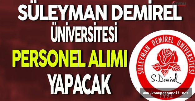 Süleyman Demirel Üniversitesi Personel Alımı Yapacak