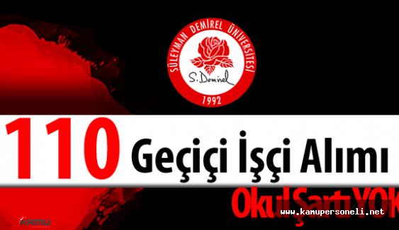Süleyman Demirel Üniversitesi (SDÜ) 110 Geçiçi İşçi Alımı Başvurular Başladı