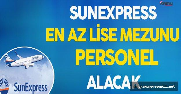 Sunexpress En Az Lise Mezunu Personel Alacak