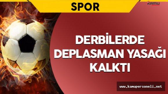 Süper Lig'de Deplasman Yasağı Kalktı