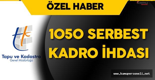 Tapu Kadastro Genel Müdürlüğü'ne 1050 Serbest Kadro İhdası