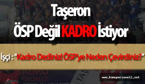 """Taşeron Son Dakika : """" Kadroya Geçiş , Maaşlar ve Sınav Hakkında Gelişmeler"""""""