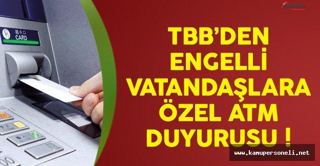 TBB'den Engelli Vatandaşlara ATM Açıklaması