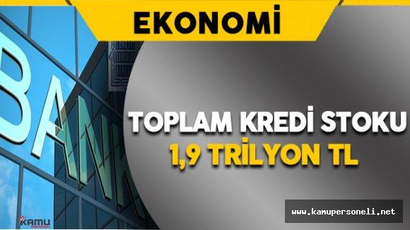 TBB: Toplam Kredi Stoku 1,9 Trilyon TL Oldu