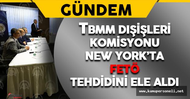 TBMM Dışişleri Komisyon Üyeleri New York'u Ziyarette