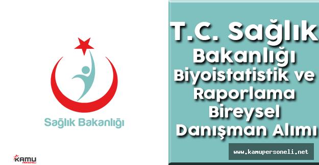 T.C. Sağlık Bakanlığı Biyoistatistik ve Raporlama Yöntem ve Teknikleri Bireysel Danışman Alımı
